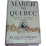 Old Book History March to Quebec 1938 First Edition Illustrated
