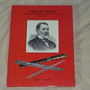 Mabie Pen Book David Moak Writing Instruments from 1842 to 1941 Mabie in America