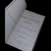 Rare Antique Book Manual Magic Lantern Chadwick 1888 1800's estate Steampunk interest