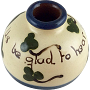 Pottery Motto Inkwell c 1920