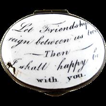 Battersea Bilston English Enamel – Friendship Reign – Motto Patch Box – c 1780