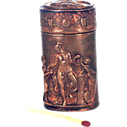 Nude - Greek Mythology Copper Match Safe, Vesta Circa 1890