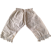 Antique French German Fashion Doll Pantaloons Knickers Undies for Papier Mache China Bisque Cloth Parian Wood