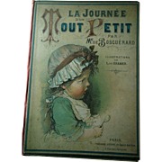 La Journée D'un Tout Petit French Doll Like Child's Illustrated Antique Paris Book