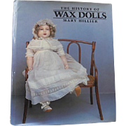 Vintage Wax Doll Book by Mary Hillier