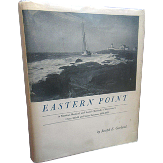 1971 Eastern Point Gloucester Mass North Shore Book by Joseph Garland