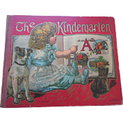 Antique The Kindergarten Children's Book ABC De Wolfe Fiske A+ Lithographed Pictures