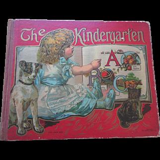 Antique The Kindergarten Children's Book ABC De Wolfe Fiske A+ Lithographed Pictures