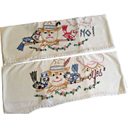 Scarecrow Yes No Pillowcases Vintage 1930s Embroidery White Cotton Pair