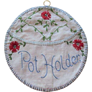 Farmhouse Kitchen Potholder Holder Vintage 1930s Hand Embroidered Feedsack