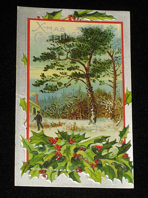 Antique Embossed Postcard-Holly, Berries, Tree's & Man with Ax-Merry Christmas Series 403—Unused