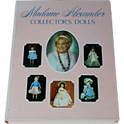 Madame Alexander Collector's Dolls Book