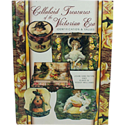 Celluloid Treasures of the Victorian Era Reference Book