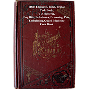 c1883 The Housekeepers Companion  Etiquette Toilette Hysteria Bridal Dog Bite Belladonna Hysteria Cook Book Drowning Pets VD Embalming Quack Medicine  Illustrated - Red Tag Sale Item