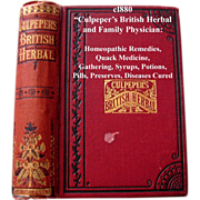 c1870-80 Culpepers British Herbal and Family Physician Homeopathic Remedies Quack Medicine Gathering Herbs Syrups Potions Pills Preserves Diseases Cured Plant Horticulture