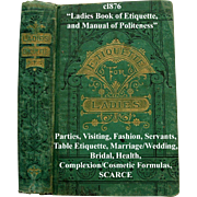 Antique The Ladies Book of Etiquette and Manual of Politeness Hartley Manners Culture Dress Decorum Deportment Parties Visiting Fashion Servants Table Etiquette Marriage Wedding Bridal Health Complexion Receipts Formulas - Red Tag Sale Item