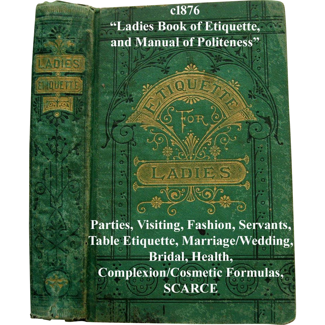 Wedding Gift Receipt Etiquette : Antique The Ladies Book of Etiquette and Manual of Politeness Hartley ...