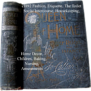 c1891 Queen of Home Victorian Etiquette Book Hewitt Manners Toilet Corsets Fashion Dress Baking Cook Book Home Decoration Mistress Maid Cupid Illustrated