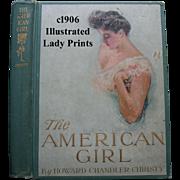c1906 The American Girl Book Howard Chandler Christy Lady Print s Illustrated Bride Debutante Graduate Golf