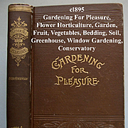Antique Gardening for Pleasure Book Henderson Victorian Greenhouse Window Garden Fruit Vegetable Flower Illustrated