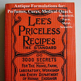 Lees Priceless Recipes Book Medical Household Perfume Beverages Cures Cook Book