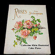 Roses from Shakespeare Victorian Gift Book Catherine Klein Illustrated