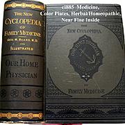 c1885 Our Home Physician Medicine Book Opium Insanity Belladonna Prescriptions Quack Medicine