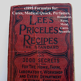 Antique Lees Priceless Recipes Book Science Cooking Formulations