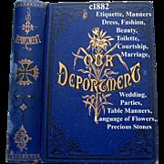 c1882 Etiquette Our Deportment Book Victorian  Manners Beauty Toilet Fashion