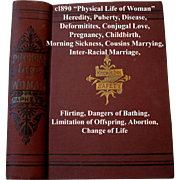 c1890 Physical Life of Woman Book Sex Pregnancy Love Abortion Napheys Near Fine