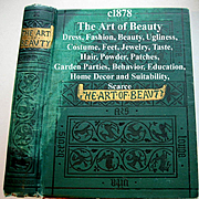 c1878 The Art of Beauty Antique Book Mary Eliza Haweis Dress Fashion Decorum Beauty Ugliness Shoes Hair Corsets Marriage Social Intercourse