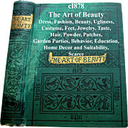 c1878 The Art of Beauty Antique Book Mary Eliza Haweis Dress Fashion Decorum Beauty Ugliness Shoes Hair Corsets Marriage Social Intercourse - Red Tag Sale Item