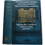 The Homeopathic Family Guide Book Quack Medicine Johnson Cures Remedies Opium Laudanum Mad Dog Bite Pharmacy Abortion Pregnancy Bee Stings Bad Breath Cholera Childbirth Poisoning Science