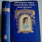 C1879 Etiquette Book Decorum Beauty Fashion Wedding Home Manners Culture Dress Toilet Cosmetics Deportment Quack Medicine