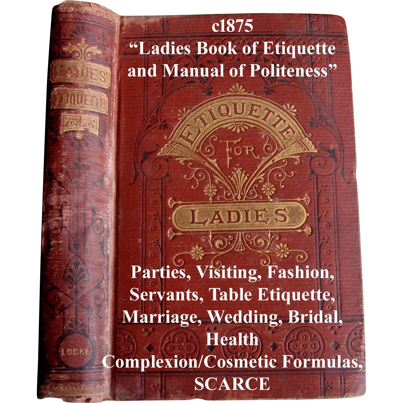 Wedding Gift Receipt Etiquette : c1875 Ladies Book of Etiquette and Manual of Politeness Hartley from ...