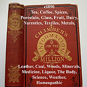 Chambers Information for the Million Things Worth Knowing Book Narcotics  Cosmetics Perfumes Textiles Medicine Liquor Plants Tea Coffee Homeopathic Zodiac