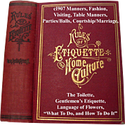 1907 Etiquette Book Toilet Manners Courtship Marriage Wedding Dress Fashion Cosmetic Recipes Perfume Language and Poetry of Flowers Games Letters Gentlemen's Etiquette Illustrated