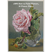 c1891 Roses Flowers and How to Paint Them Book Naftel Ten Color Print s