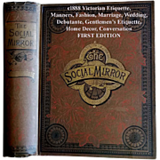 c1888 Antique Etiquette Book Social Mirror Victorian Decorum Manners Culture Dress Toilet Marriage Wedding Teas Receptions Debutante Tea Corsets Home Decoration Conversation First Edition