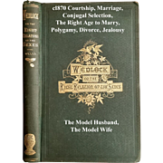 c1870 Wedlock Marriage Book The Right Relations of the Sexes Fowler Who May and May Not Marry Sex Marriage Etiquette