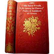 The Rural Wreath Life Among the Flowers Antique Book Poetry Sentiment Language Symbolism of Flowers Victorian Pre Civil War Laura Greenwood