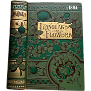 c1884 Language of Flowers Book Near Fine Condition Kirtland Sentiment Symbolism Poetry