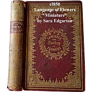 c1850 Language and Poetry of Flowers Book Miniature Edgarton Pre Civil War Sentiment Symbolism