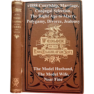 c1888 Antique Marriage Book Wedlock Or The Right Relations of the Sexes Fowler Who May and May Not Marry Sex Etiquette