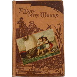 A Day in the Woods story book childs primer c. 1888