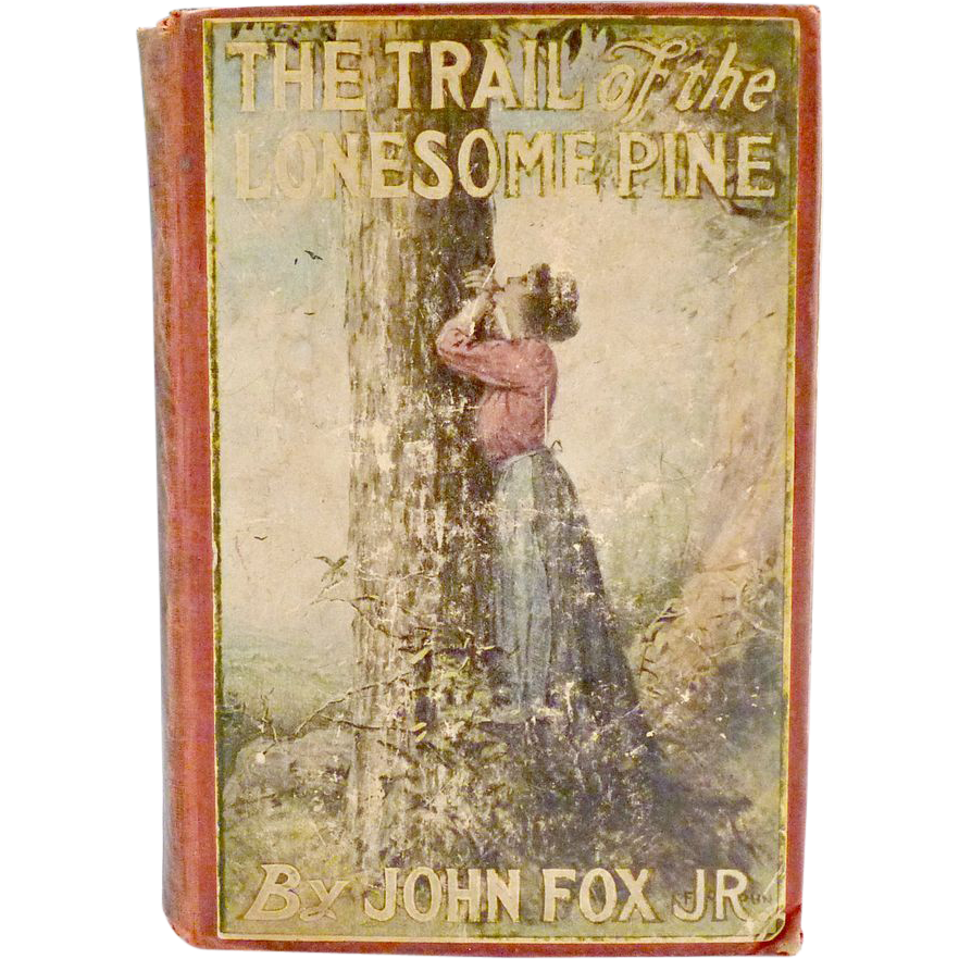 The Trail of the Lonesome Pine book Scribner p. 1908