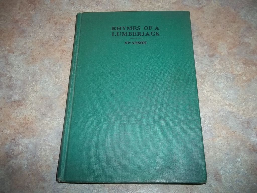Rhymes Of A LumberJack C.1943 Hard Cover Vintage Book