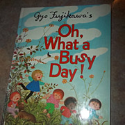 Children's Book Gyo Fujikawa's Oh What A Busy Day !