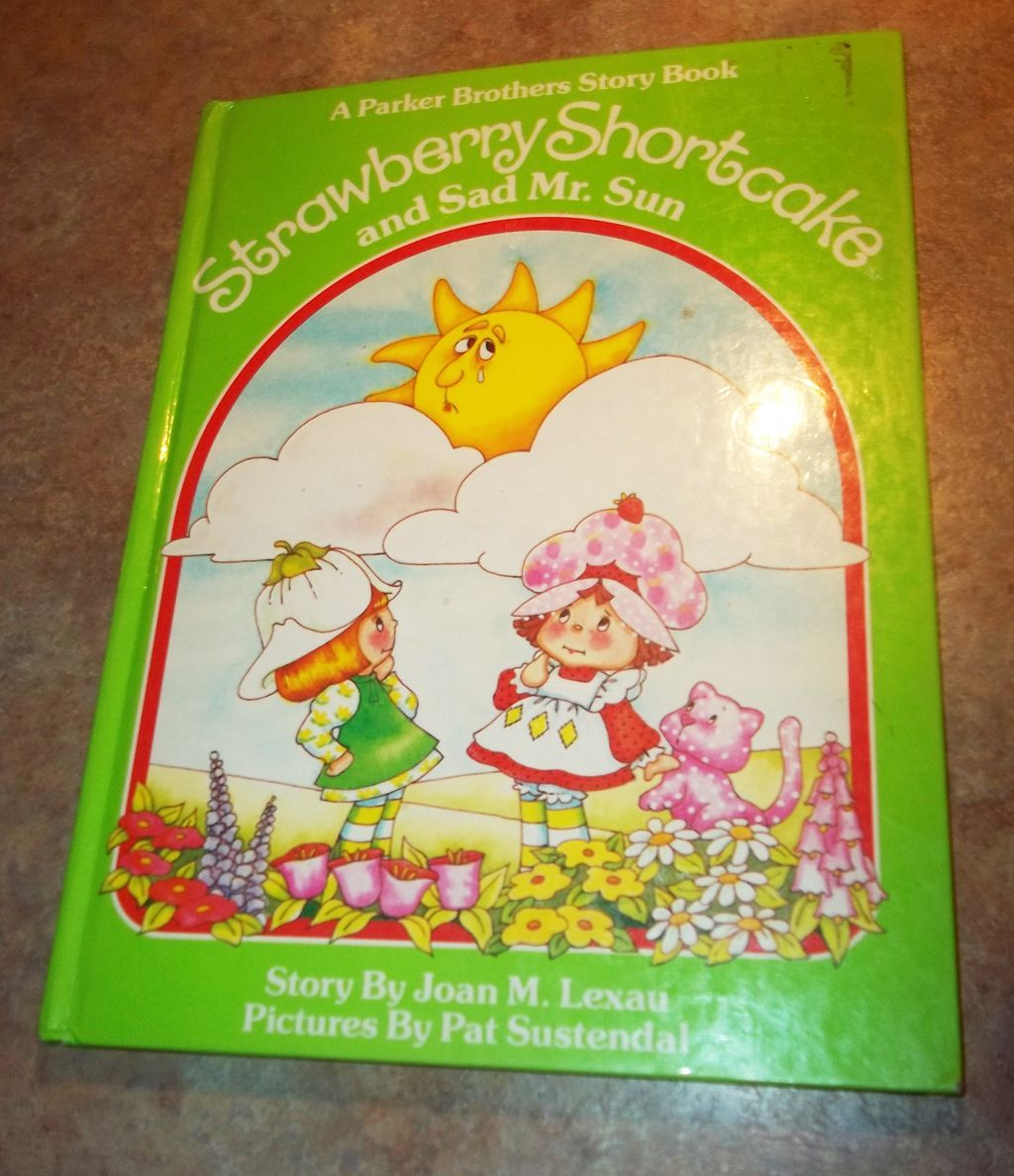 Strawberry Shortcake and Sad Mister Sun Children's H.C. Book