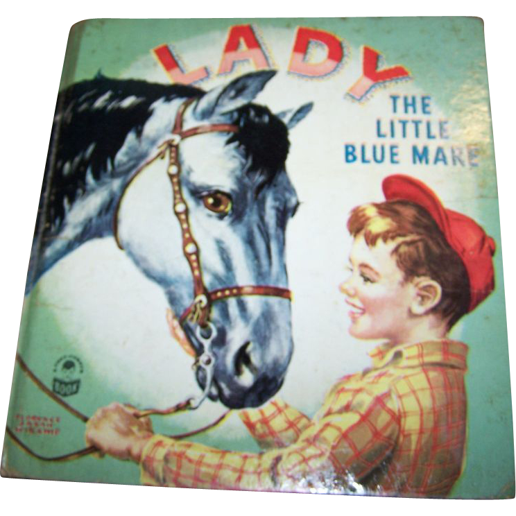 Collectible Vintage Children's Book Lady The Blue Mare